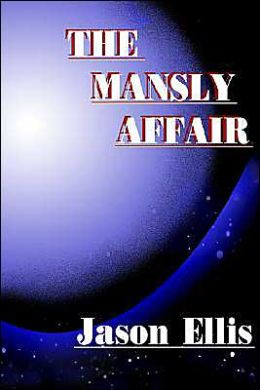 The Mansly Affair