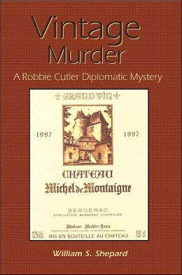 Vintage Murder: A Robbie Cutler Diplomatic Mystery