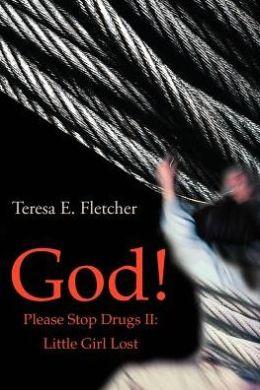 God! Please Stop Drugs II