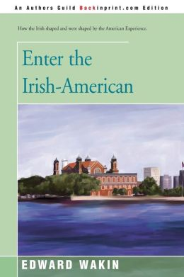 Enter The Irish-American
