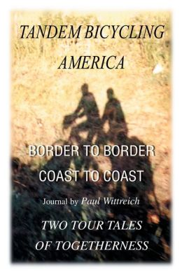 Tandem Bicycling America:Border to Border