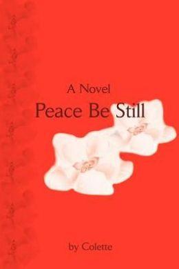 Peace Be Still:A Novel