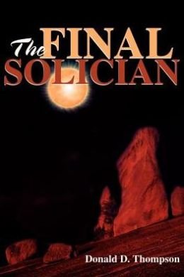 The Final Solician (Sol Chronicles Series #1)