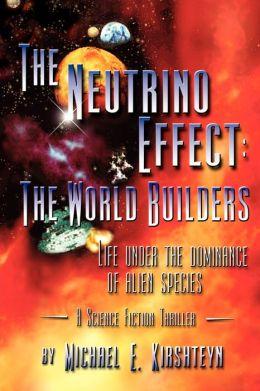 The Neutrino Effect