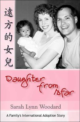 Daughter from Afar:A Family's International Adoption Story