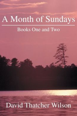 A Month of Sundays: Books One and Two