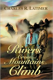 Rivers to Cross and Mountains to Climb
