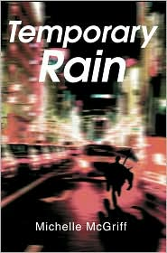 Temporary Rain