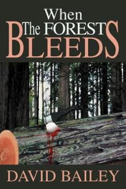When The Forest Bleeds