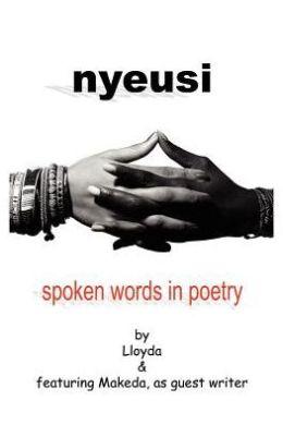 Nyeusi:Spoken Words in Poetry