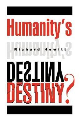 Humanity's Destiny?