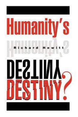 Humanity's Destiny?