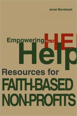 Empowering You To Help: Resources for Faith-Based Non-Profits