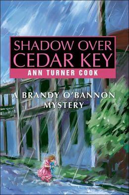 Shadow over Cedar Key: A Brandy O'Bannon Mystery