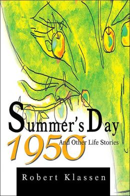 Summer's Day 1950 and Other Life Stories