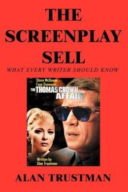 The Screenplay Sell: What Every Writer Should Know