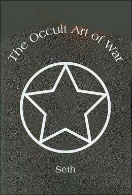 The Occult Art of War