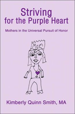 Striving for the Purple Heart: Mothers in the Universal Pursuit of Honor