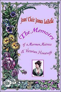 The Memoirs of a Mormon Mistress and Victorian Housewife