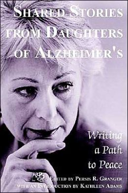 Shared Stories from Daughters of Alzheimer's
