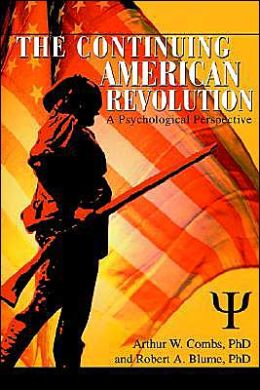Continuing American Revolution: A Psychological Perspective