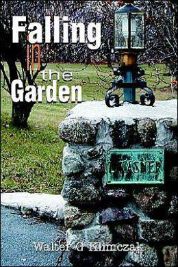 Falling in the Garden