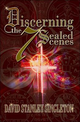 Discerning the 7 Sealed Scenes