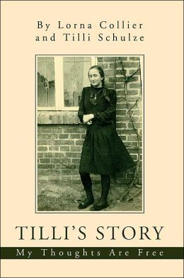 Tilli's Story: My Thoughts Are Free