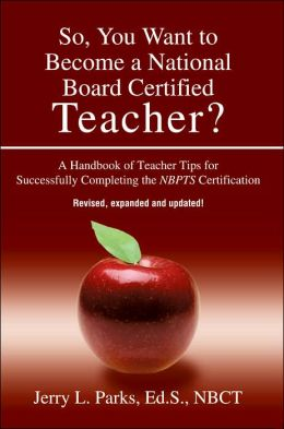So, You Want To Become A National Board Certified Teacher?