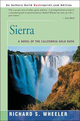 Sierra:A Novel of the California Gold Rush