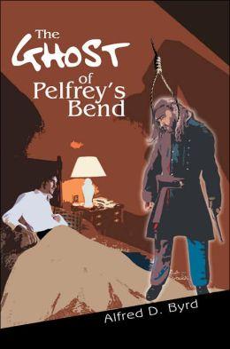 The Ghost of Pelfrey's Bend