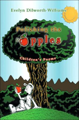 Polishing the Apples: Children's Poems