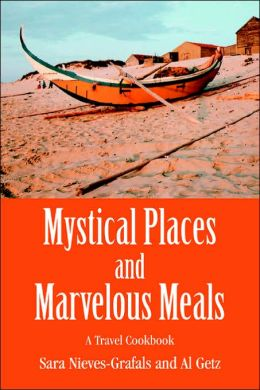 Mystical Places And Marvelous Meals