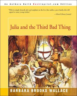 Julia And The Third Bad Thing