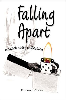 Falling Apart: A Short Story Collection