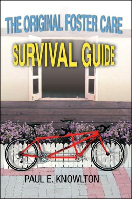 The Original Foster Care Survival Guide