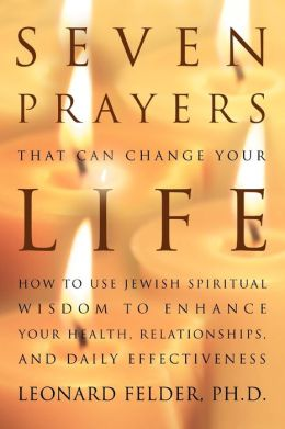 Seven Prayers That Can Change Your Life