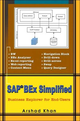 SAP BEx Simplified: Business Explorer for End Users