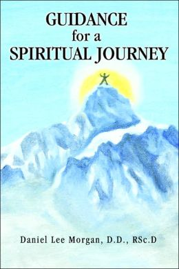 Guidance For A Spiritual Journey