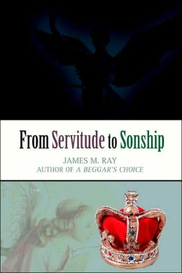 From Servitude to Sonship
