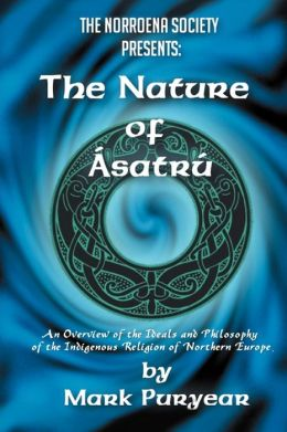 The Nature Of Asatru