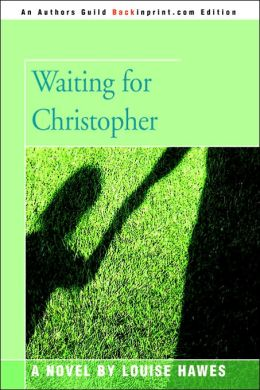 Waiting for Christopher
