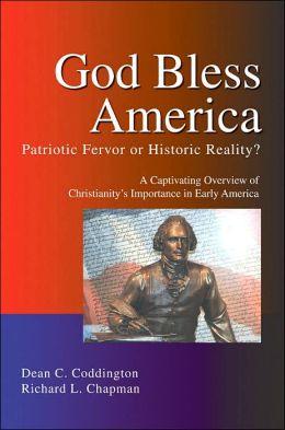 God Bless America: Patriotic Fervor or Historic Reality?