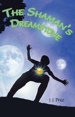 The Shaman's Dreamstone