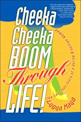 Cheeka Cheeka Boom Through Life!