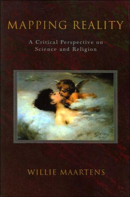 Mapping Reality: A Critical Perspective on Science and Religion