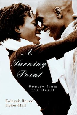 A Turning Point: Poetry from the Heart