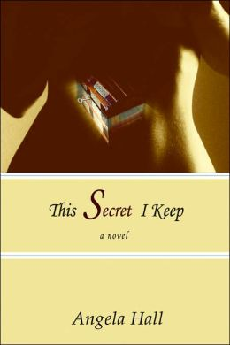 This Secret I Keep