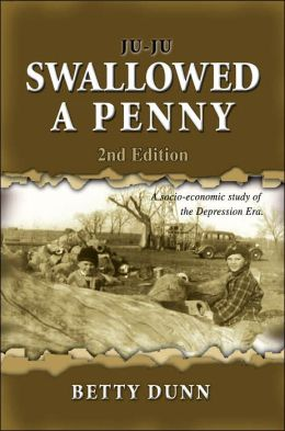Ju-Ju Swallowed a Penny: A Socio-Economic Study of the Depression Era