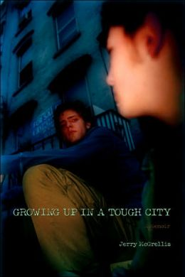 Growing Up In A Tough City